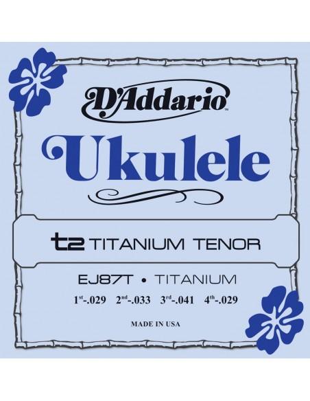 JUEGO CUERDAS UKELELE TENOR D´ADDARIO EJ-87T TITANIUM